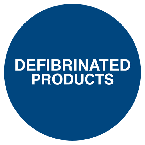 DEFIBRINATED PRODUCTS